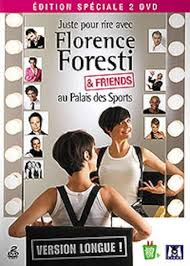 Florence Foresti and Friends film streaming