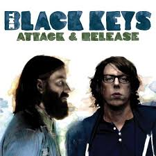 Black Keys - Attack and Rlease