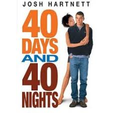 film 40 days and 40 nights ** ARABE **